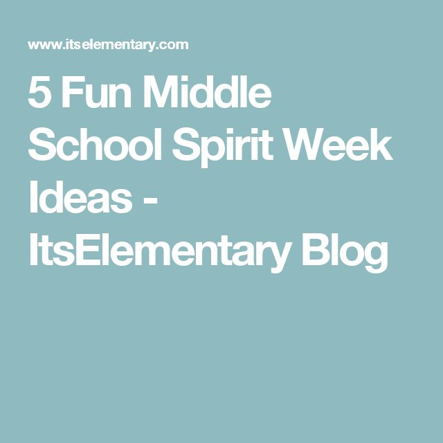 5 Fun Middle School Spirit Week Ideas - ItsElementary Blog