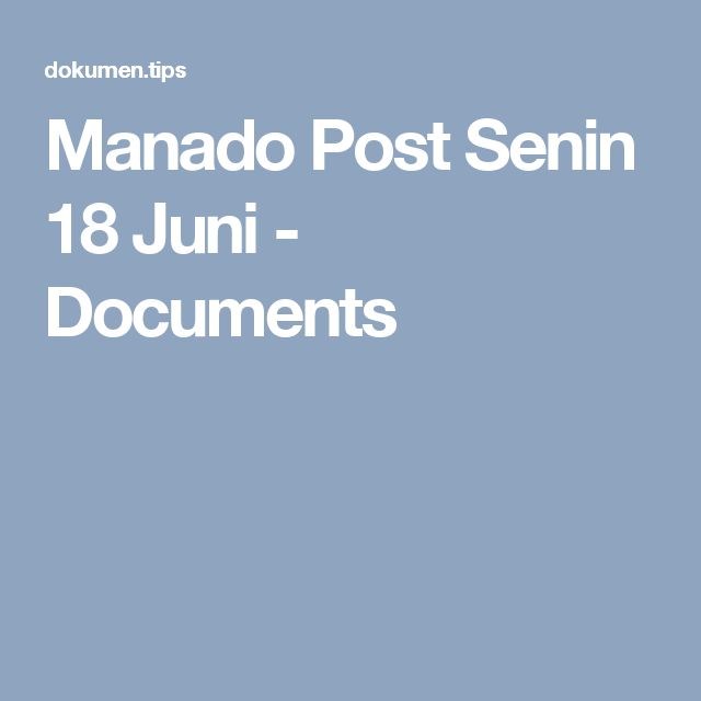 Manado Post Senin 18 Juni - Documents