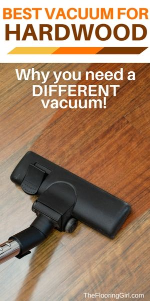 What is the best vacuum for hardwood flooring?  Most people don't realize that you need a DIFFERENT vacuum for hardwood floors vs carpeting.  #vacuum #hardwood #bestvacuum TheFlooringGirl.com