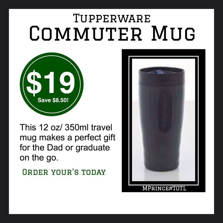 Amazing computer mug for daddy! Order yours now online at www.jamesp.my.tupperware.ca