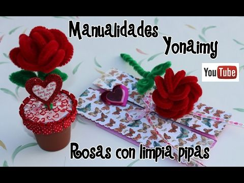 ROSAS HECHAS CON LIMPIA PIPAS . PIPE CLEANER ROSES . - YouTube