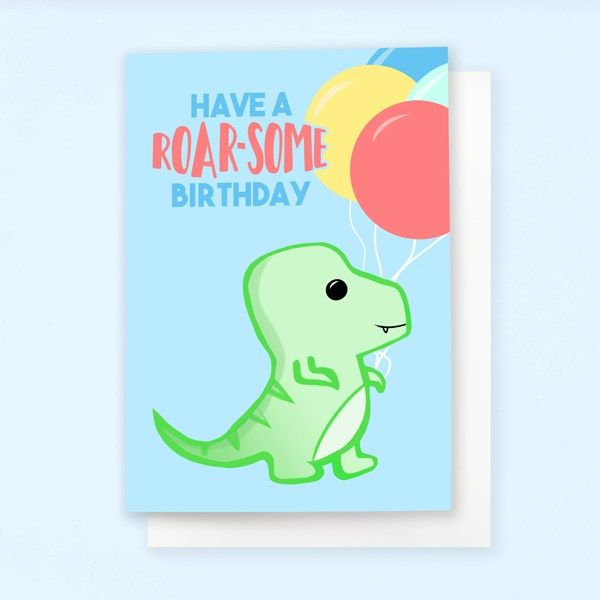 Have A Roar Some Birthday Card