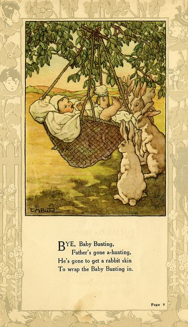 """""""Bye, Baby Bunting..."""" illustration by Clara M. Burd for her book 'Mother Goose and Her Goslings', c. 1912-18. Courtesy The Texas Collection, Baylor University."""
