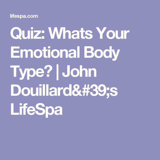 Quiz: Whats Your Emotional Body Type?   John Douillard's LifeSpa