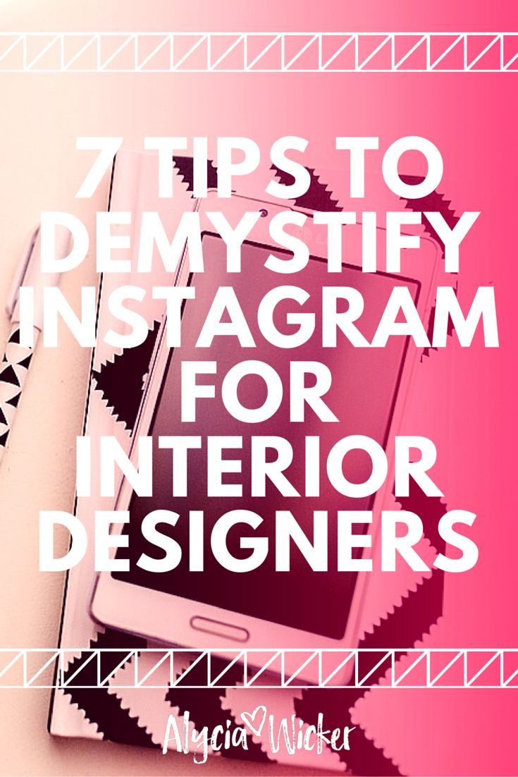 How to use Instragram for your interior design business
