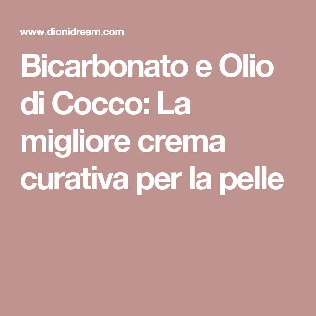 Bicarbonato e Olio di Cocco: La migliore crema curativa per la pelle
