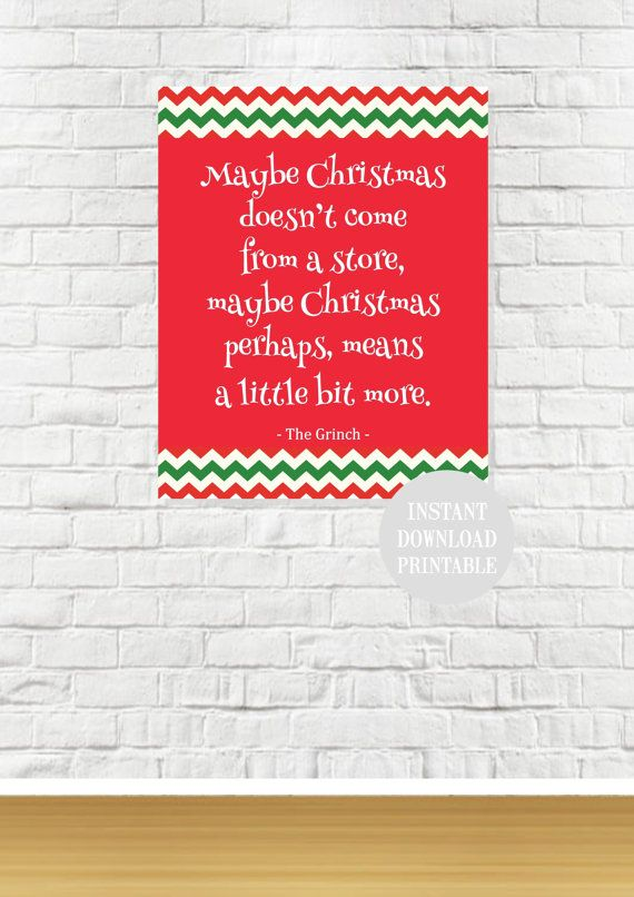 CHRISTMAS MEANS MORE Grinch Seuss Quote Printable by ColourMyRoom