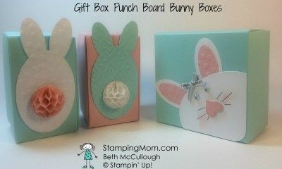 Gift Box Punch Board Bunny Boxes, Beth McCullough www.StampingMom.com Clean and Simple Easter Boxes, #StampingMom Pal's March 2016 Blog Hop #Easter #Bunny #Stampinup