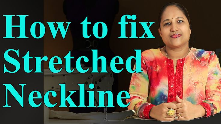 How to fix a stretched neckline - YouTube