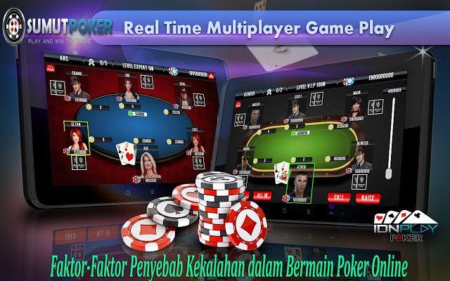 Faktor-Faktor Penyebab Kekalahan dalam Bermain Poker Online