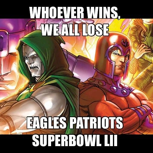 There will be no winners only horrible people gloating one way or another #superbowl #philly #philadelphia #philadelphiaeagles #boston #newengland #newenglandpatriots #beantown #patriots #superbowl52 #superbowllii #football #marvel #marvelvillains #doctordoom #drdoom #mcu #magneto #xmen #fantasticfour #ff