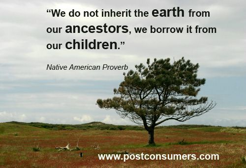 Never Think That You Have Inherited the Earth #earthday