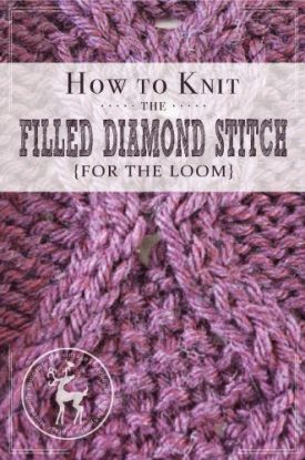 How to Knit the Filled Diamond Stitch for the Loom | Vintage Storehouse & Co.