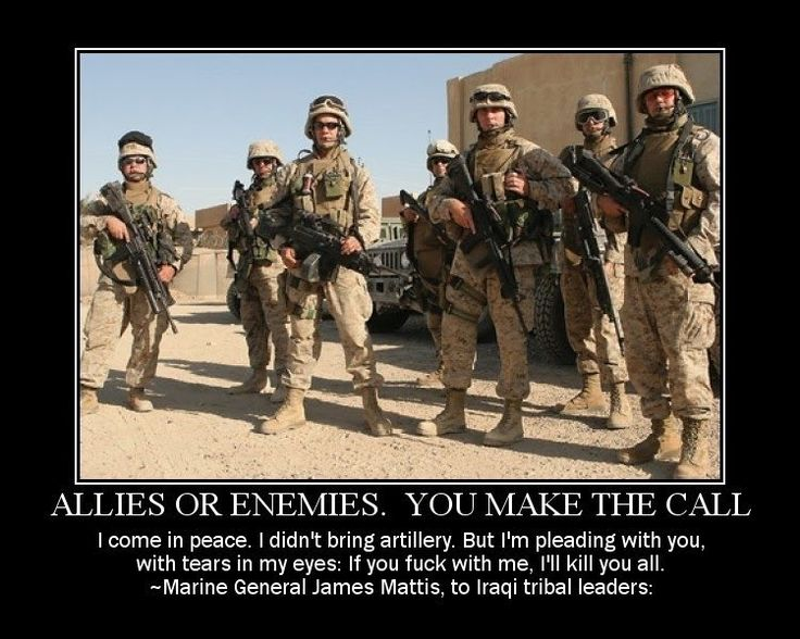 "One of my favorite Military quotes....My favorite is...""Stand Behind Our Troops or Feel Free To Stand In Front of Them"""