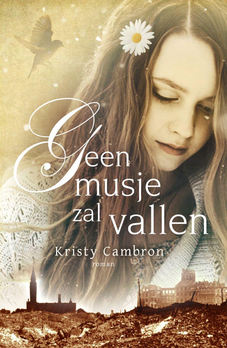 Geen musje zal vallen – Kristy Cambron