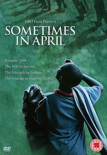 Lesson Plan for Hotel Rwanda and Sometimes in April