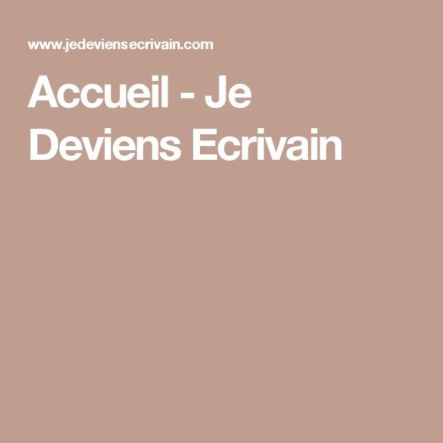 Accueil - Je Deviens Ecrivain