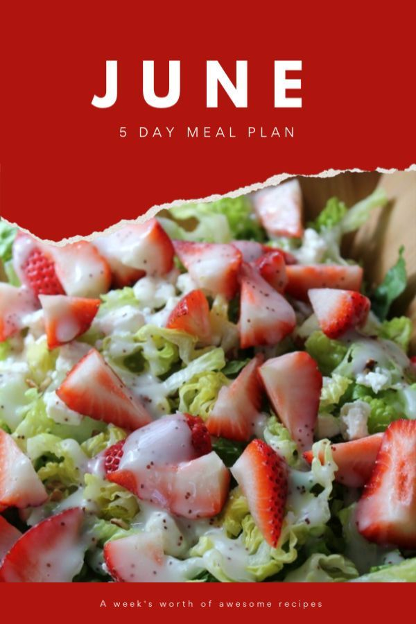 This June 5 Day Meal Plan features five easy dinner recipes, including two meatless meals, plus a drink, a weekend break…