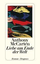 Anthony McCarten  |  Liebe am Ende der Welt