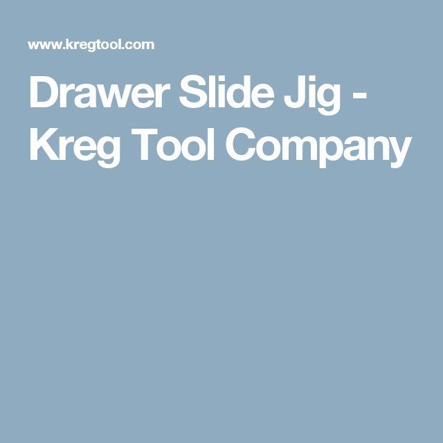 Drawer Slide Jig - Kreg Tool Company