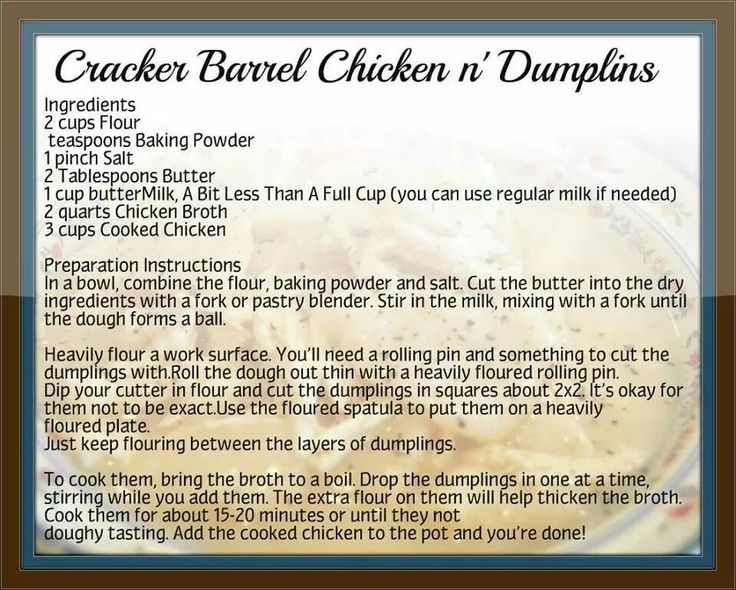 Cracker Barrel Chicken and Dumplings ~ Man these are good! Threw in two chicken bouillon cubes. (1/2 t. Baking Powder)                                                                                                                                                      More