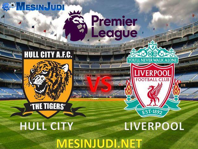 Prediksi Hull City Vs Liverpool 4 Februari 2017
