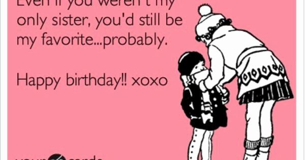 Funny Birthday Wishes For Baby Sister Top 20 Funny Happy Birthday
