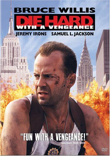 Directed by John McTiernan.  With Bruce Willis, Jeremy Irons, Samuel L. Jackson, Graham Greene. John McClane and a Harlem store owner are targeted by German terrorist Simon Gruber in New York City, where he plans to rob the Federal Reserve Building.