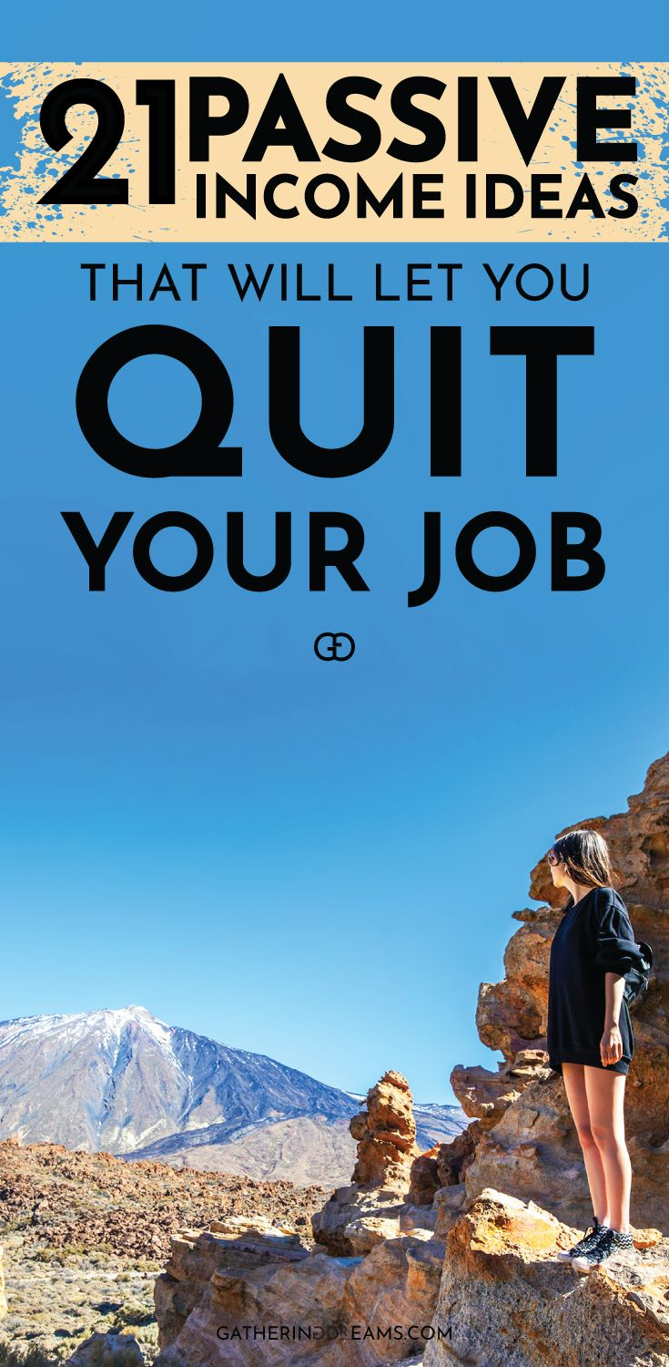 21 Passive Income Streams To Quit Your Job
