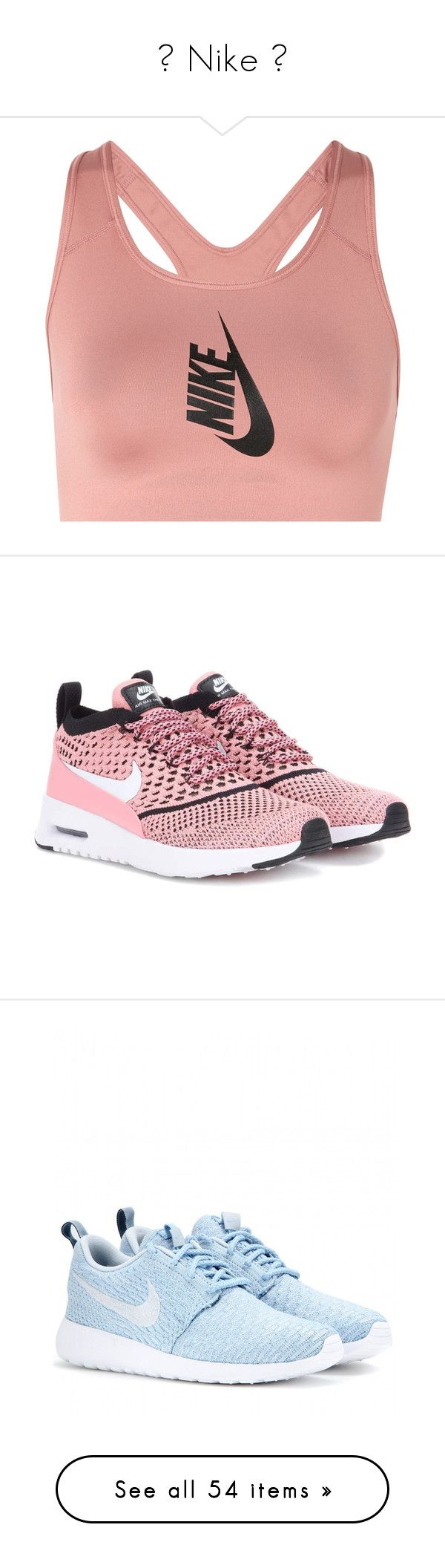 ✨ Nike ✨ by arya14 on Polyvore featuring polyvore, women's fashion, clothing, activewear, sports bras, nike, nike activewear, racerback sports bra, nike sportswear, seamless sports bra, nike sports bra, stretch jersey, pink activewear, pink sports bra, pink sportswear, shoes, sneakers, pink, sport, sports footwear, pink sneakers, sports shoes, nike sneakers, flats, blue, flyknit trainer, blue shoes, flat pump shoes, flat pumps, tops, racer back sports bra, sparkly sports bras, strappy sports…