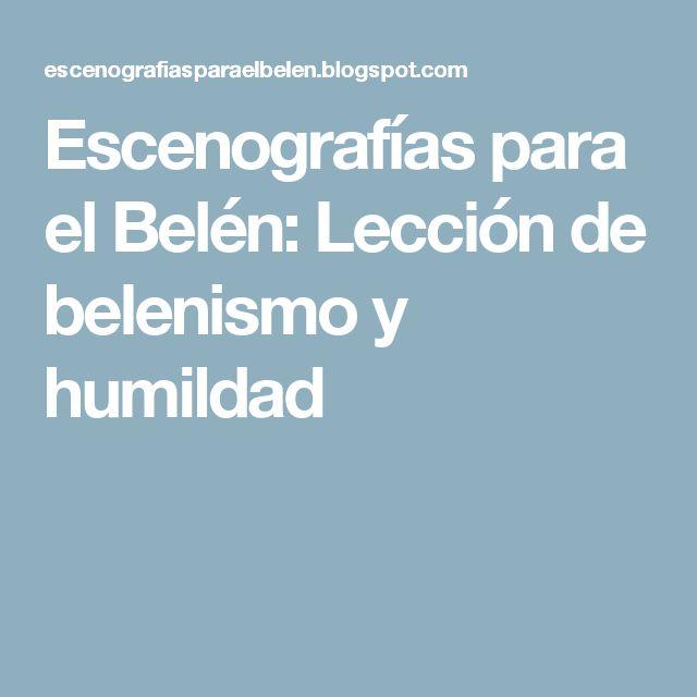 Escenografías para el Belén: Lección de belenismo y humildad