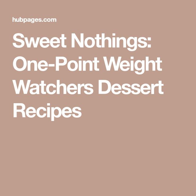 Sweet Nothings: One-Point Weight Watchers Dessert Recipes