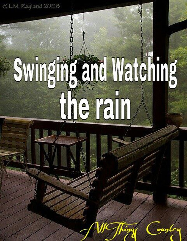 Love to swing on the porch when it's raining...with someone wld be better