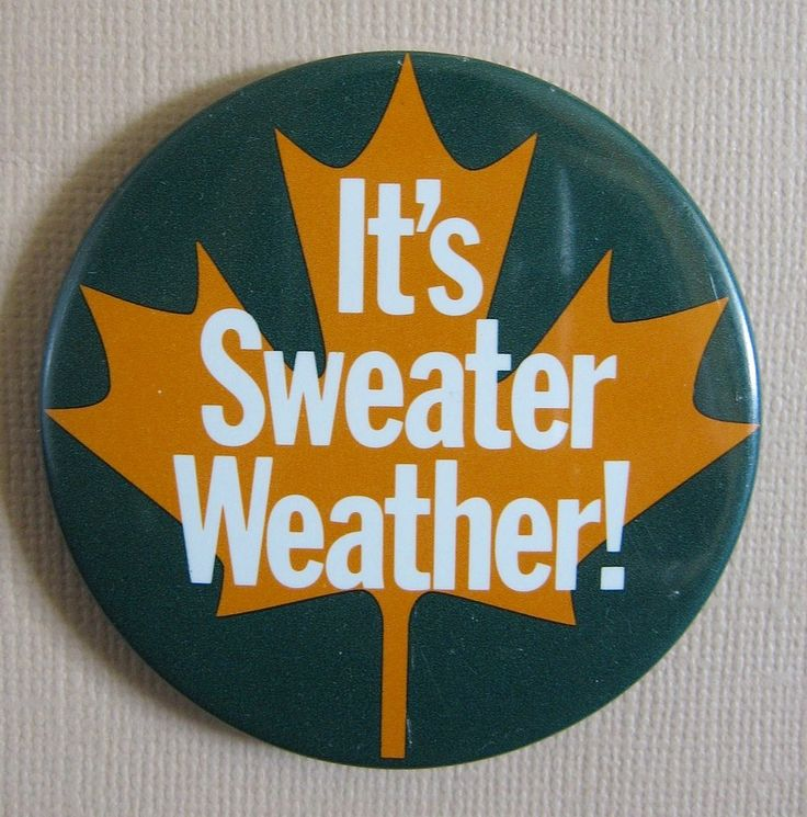 Happy SeptemBER 1st...IT'S SWEATER WEATHER...Welcome 'BER' MONTHS!