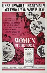 "Women Of The World (Uncut Version) (1963) $19.99; aka: La Donna Nel Mondo; ""The camera strips woman right down to her skin,"" proclaimed the ads,""...lays bare the secrets of her mind and body!"" Using outtakes from Mondo Cane as their foundation, Directors Gualtiero Jacopetti, Paolo Cavara and Franco Prosperi created this leering yet lyrical study of women's roles in the international culture of the bizarre. Stars Belinda Lee and Peter Ustinov. Narrated by Stefano Sibaldi."