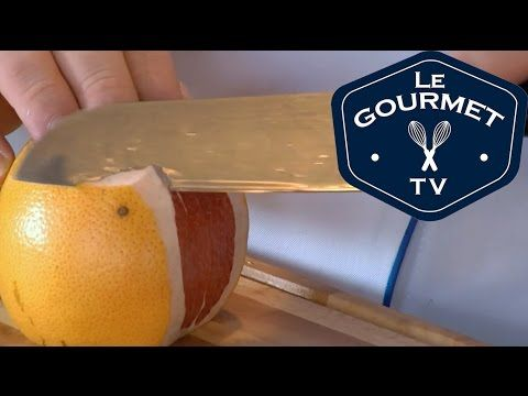 Chef Tip - How to Peel and Segment a Grapefruit - LeGourmetTV   George Brown Chef School - YouTube