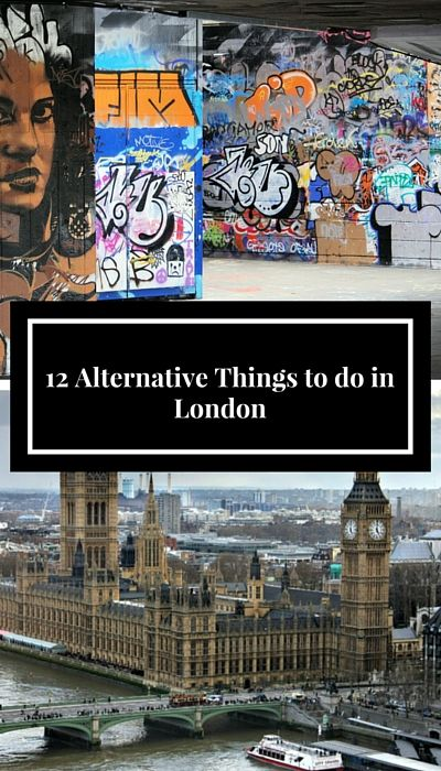 12 Alternative Things to do in London