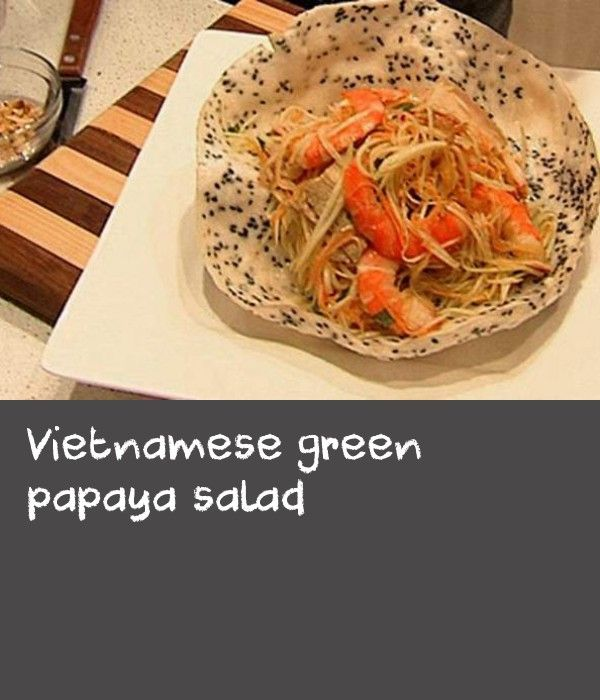 Vietnamese green papaya salad | This is a delicious, crunchy, fresh-tasting salad that is easy to make. The texture is fantastic when the green papaya and carrot are grated as finely as possible – a mandoline with a grater attachment is ideal. Hanh suggests serving the salad on Vietnamese rice crackers – traditionally they're cooked over a flame but Hanh's brother Peter found it works incredibly well in the microwave.