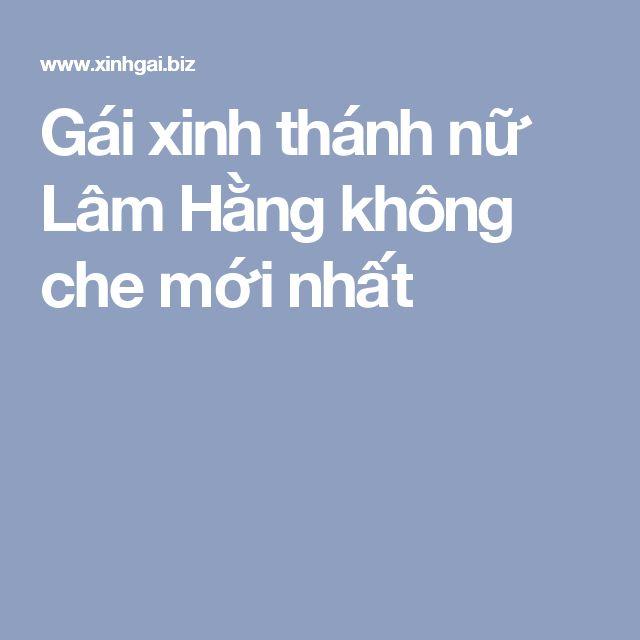Gái xinh thánh nữ Lâm Hằng không che mới nhất xinhgaibiz - baby born küche