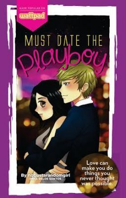 "9/10.  ""Must Date The PLAYBOY! (PUBLISHED) - PUBLISHED BOOK!"" by notjustarandomgirl - ""Published under Pop Fiction/Summit Media Publishing Company.  ""I know I'm not the type of girl t…"""