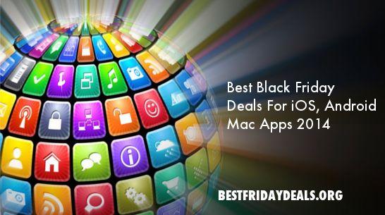 Best Black Friday Apps Deals | http://bestfridaydeals.org/best-black-friday-apps-deals-2014/