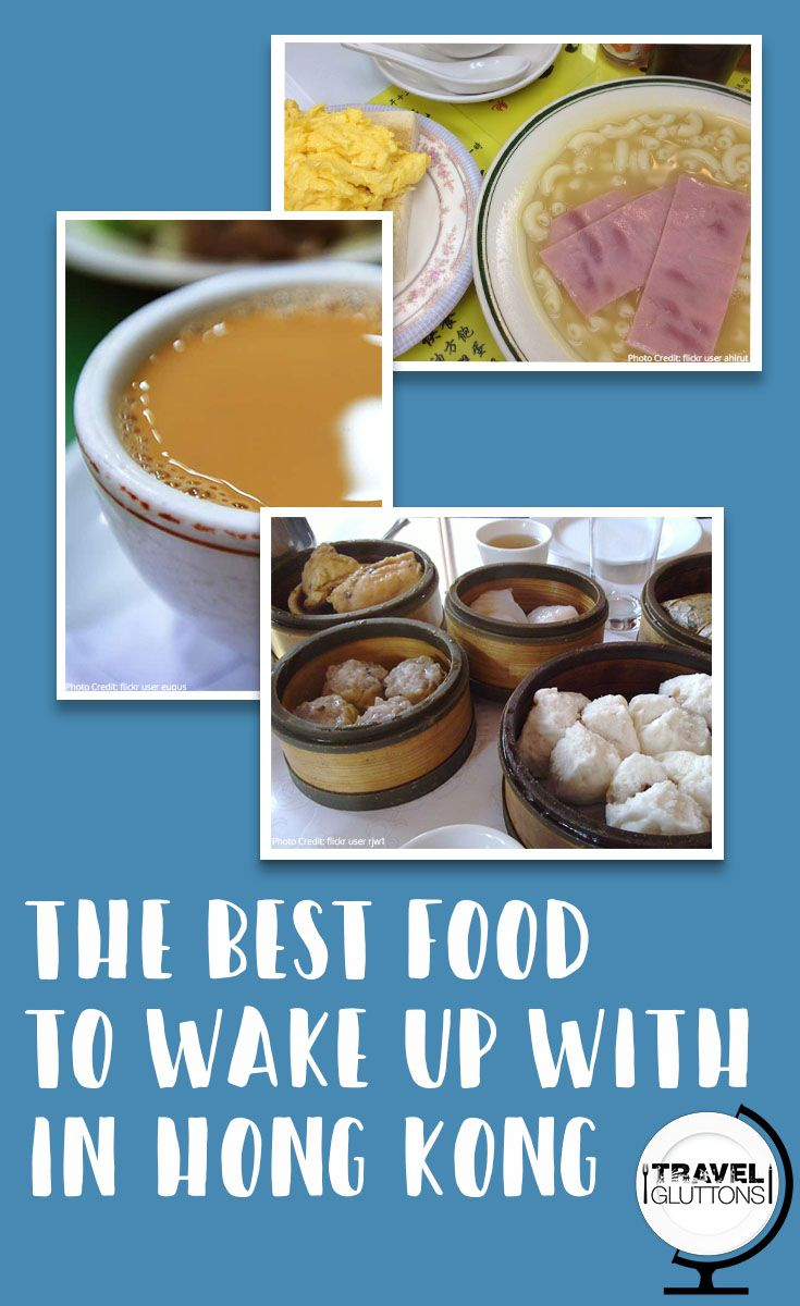 "Have a good start to the day and experience the ""east meets west"" food fare in Hong Kong with these classic breakfast choices."