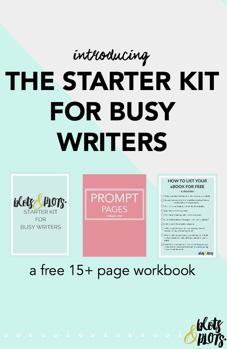 The Starter Kit for Busy Writers  Do you struggle with finding