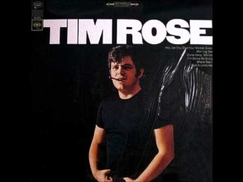 Morning Dew by Tim Rose (1967). Perfect listening for a wet Bank Holiday.