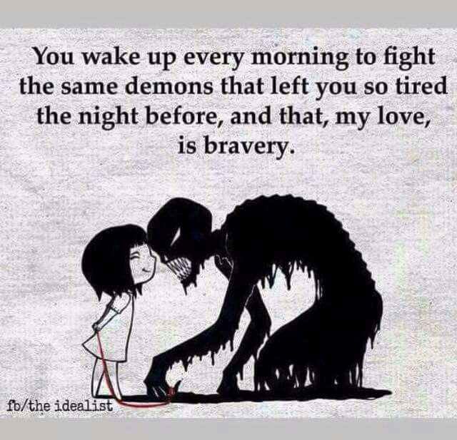 """Bravery""...mixed with insanity dashed with a bit of lost that is all i will get past this i am raising my vibrations at thus exact moment I am safe"