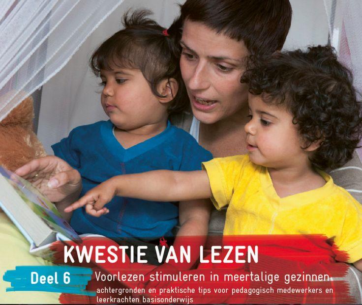 Kwestie van Lezen. Deel 6. Voorlezen stimuleren in meertalige gezinnen.