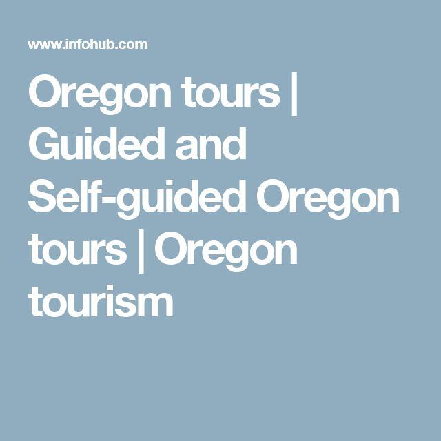 Oregon tours   Guided and Self-guided Oregon tours   Oregon tourism