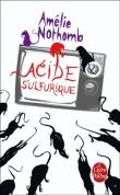Acide sulfurique. Amélie Nothomb