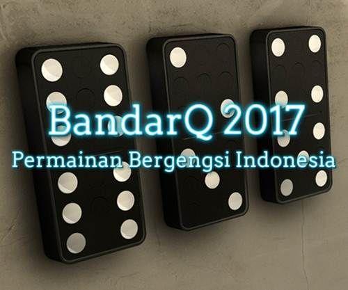 Kalau bicara soal permainan judi di tahun ini, yang lagi hot-hotnya di bahas dalam situs-situs online di Indonesia saat ini adalah BandarQ 2017.