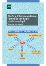 """Diseño y síntesis de materiales """"a medida"""" mediante el método SOL-GEL"""